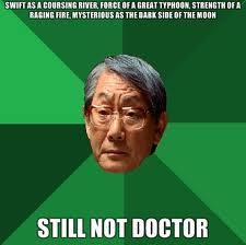 Still not doctor